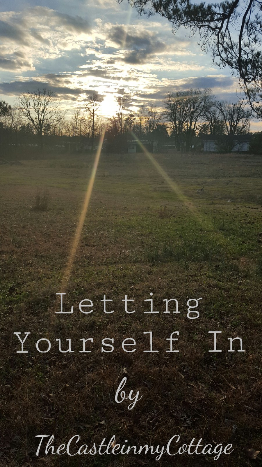 Letting Yourself In